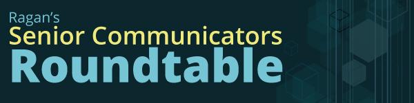 Senior Communicators Roundtable