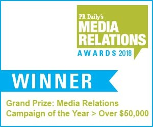 Media Relations Campaign of the Year - Over $50k