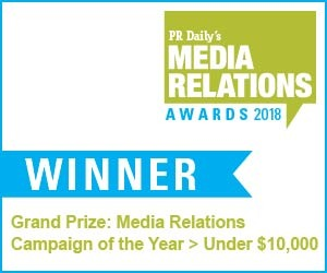 Media Relations Campaign of the Year - Under $10k