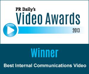 Best Internal Communications Video & Grand Prize Winner!