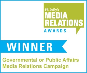 Government or Public Affairs Media Relations Campaign
