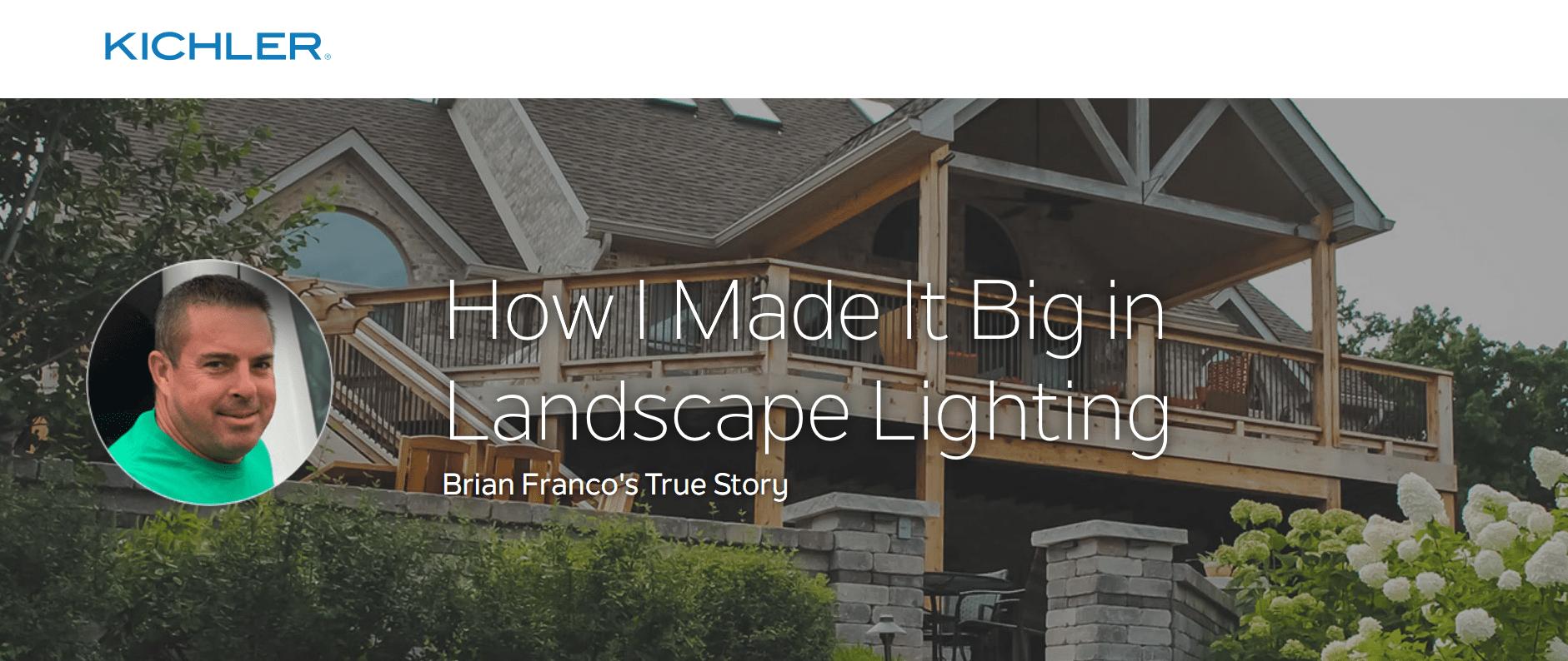 Kichler Professional Landscape Lighting -- Content Marketing Pilot Program