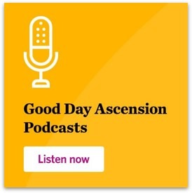 Good Day Ascension Podcast